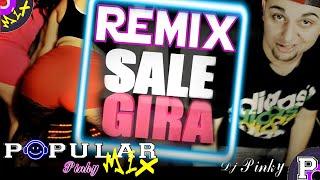 El Apache Ness //Sale Gira// Remix ☆Dj Pinky☆
