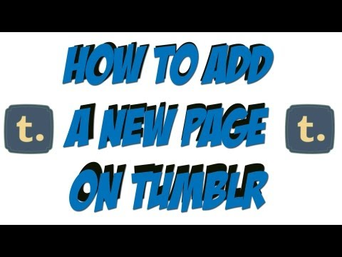 How To Add A New Page On Tumblr - Tumblr Tutorial
