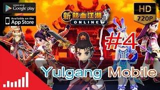 Yulgang Mobile[#4](热血江湖/열혈강호)Test Final CBT