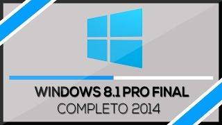 Como baixar, instalar Windows 8.1 Pro Final - Todas as Versões