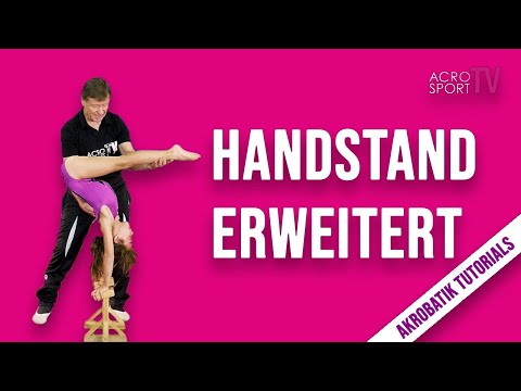 Erweiterungen zum Handstand Tutorial | AcroSportTV