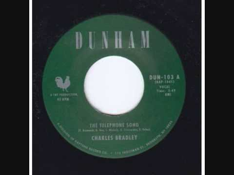 CHARLES BRADLEY TELEPHONE SONG