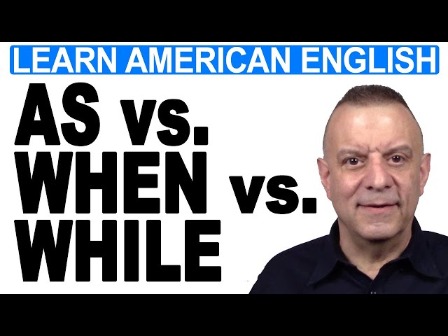 When vs. While vs. As - English Grammar Practice for TOEIC & LIFE