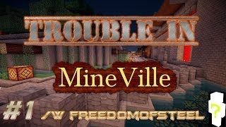 Minecraft: Trouble in MineVille w/freedom Episode 1 - Dogs, Creepers, and Glitches!?!