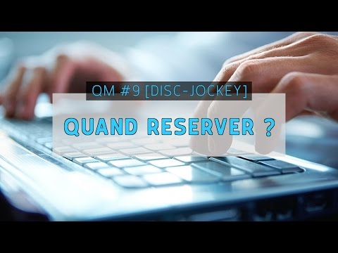 QUESTION MARIAGE #9 [DJ] - QUAND RESERVER ?