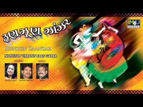 He Tame Garbe Ramava Aavo - Pamela Jain & Ashvin Mistry / RUNZUN ZAANZAR