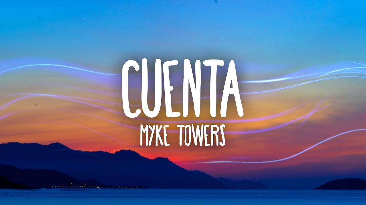 Download Myke Towers - CUENTA (Letra/Lyrics)