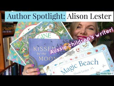 Author Spotlight: Alison Lester (Australian Children's Writer/Illustrator)