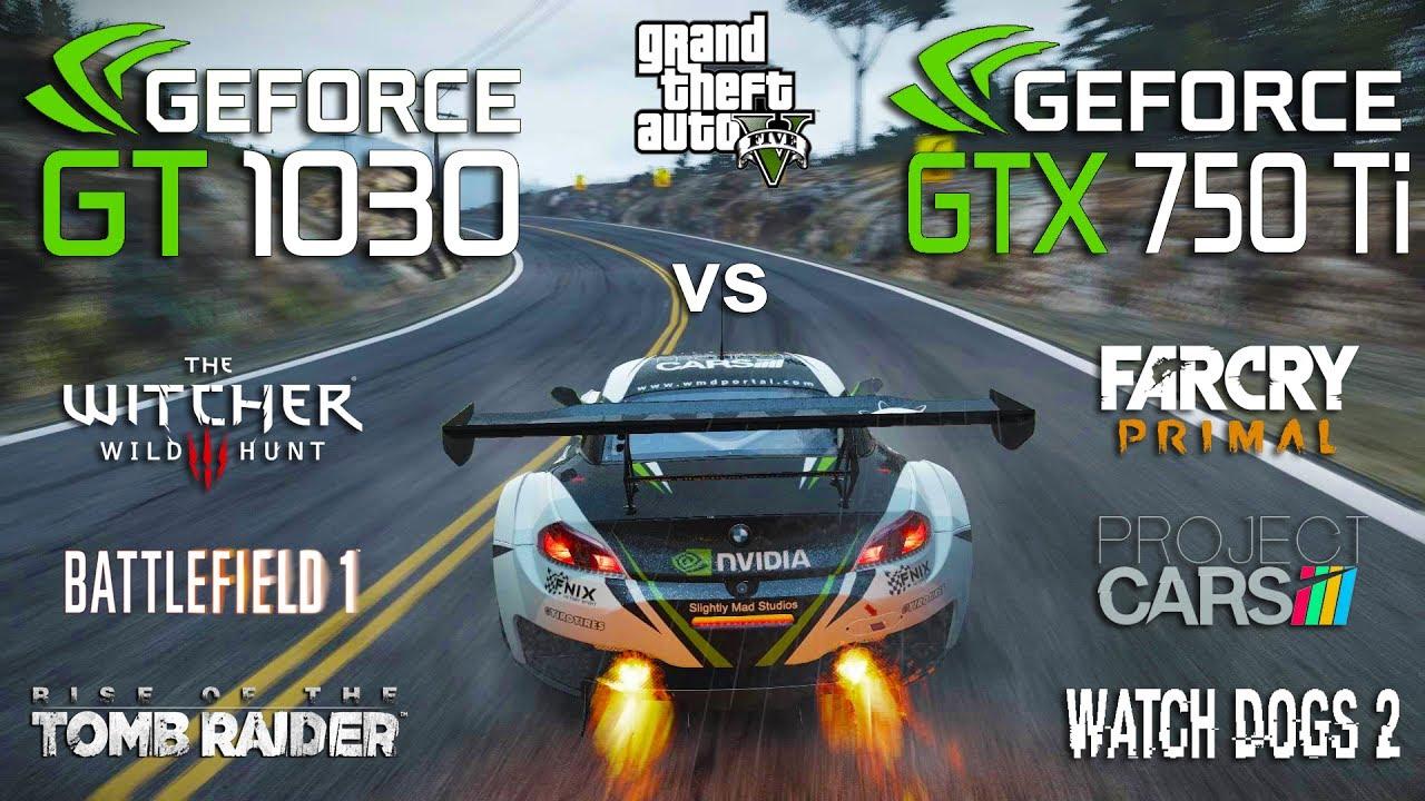 Gt 1030 Vs Gtx 750 Ti Test In 7 Games Pentium G4560 Youtube Asus Geforce 2gb Ddr5
