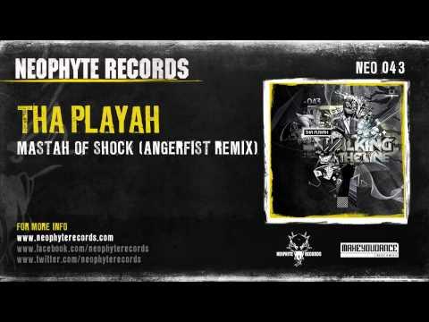 Tha Playah - Mastah Of Shock (Angerfist Remix) (NEO043) (2009)