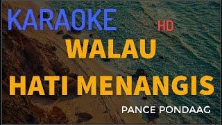 """Download Mp3 Walau Hati Menangis """"pance Pondaag"""" Karaoke  Versi Keyboard"""
