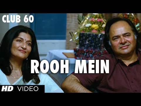 Rooh Mein Latest Video Song Club 60 | Farooque Sheikh, Sarika