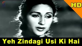 Yeh Zindagi Usi Ki Hai (Sad) | Lata Mangeshkar | Anarkali @ Pradeep Kumar, Bina Rai