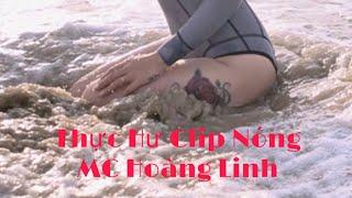 Thực hư về clip nóng của MC Hoàng Linh - Tin Việt 24h