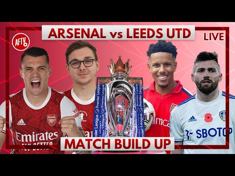 Arsenal vs Leeds | Match Build Up with Cecil Jee & James B