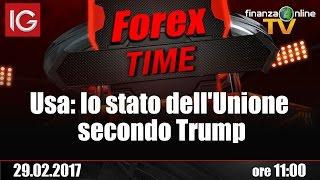 Forex Time - Usa: lo stato dell'Unione secondo Trump