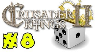 Crusader Kings II: Holy Fury - RANDOM WORLD - Episode 8