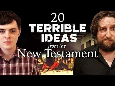 20 Terrible Ideas from the New Testament (feat. CosmicSkeptic)