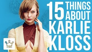 15 Things You Didn't Know About Karlie Kloss