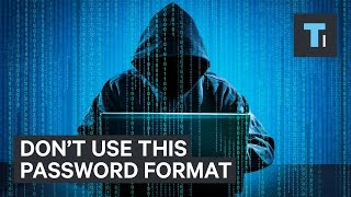 This common password format is one of worst ways to protect yourself