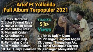 KUMPULAN LAGU POP MELAYU DAN LAGU MINANG TERBARU 2021 || Cover by Arief Ft Yollanda