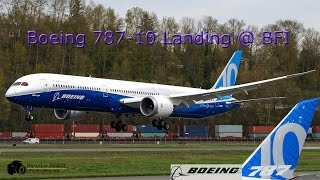 The Boeing 787-10 latest,largest and longest dreamliner landing at Boeing field seattle+features