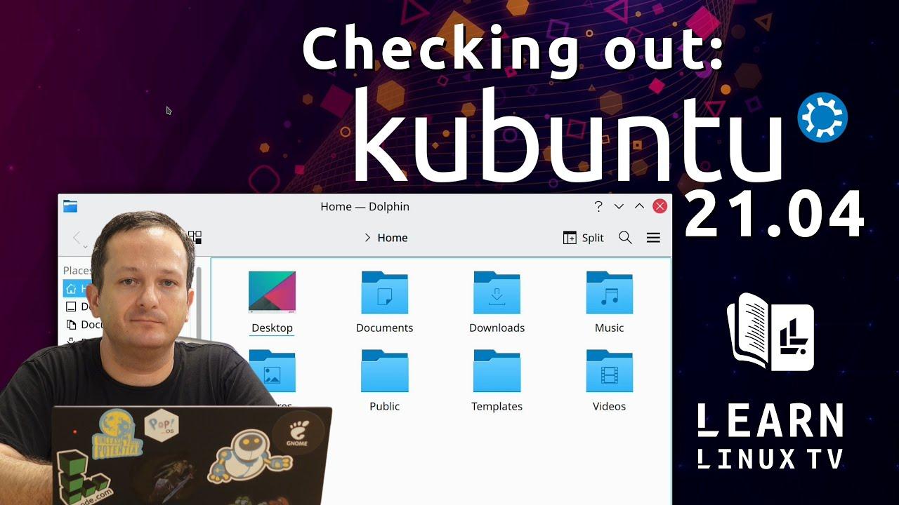 Checking out Kubuntu 21.04: Full Review