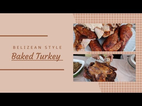 How To Bake A Turkey | Belzean Style