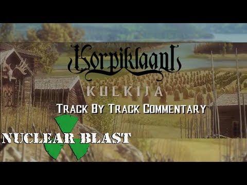KORPIKLAANI - Kulkija (OFFICIAL TRACK BY TRACK #1)