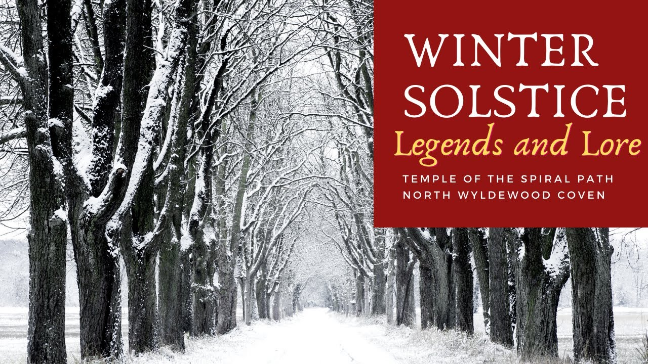 TSP's 12 Days of Yule 2020 - DAY 3 - Winter Solstice Lore and Legends