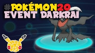 #Pokemon20 - Event Darkrai - Pokemon X/Y/OR/AS