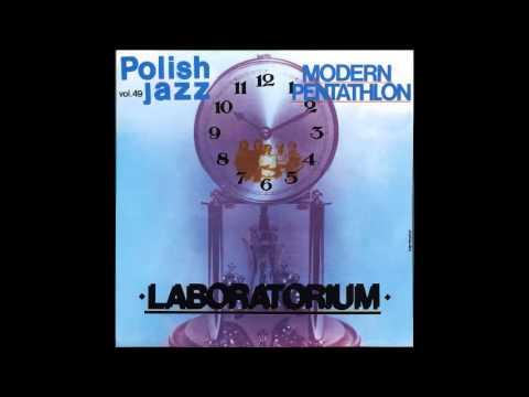 Laboratorium: Modern Pentathlon (Polish Jazz Vol. 49, 1976) [Full Album]