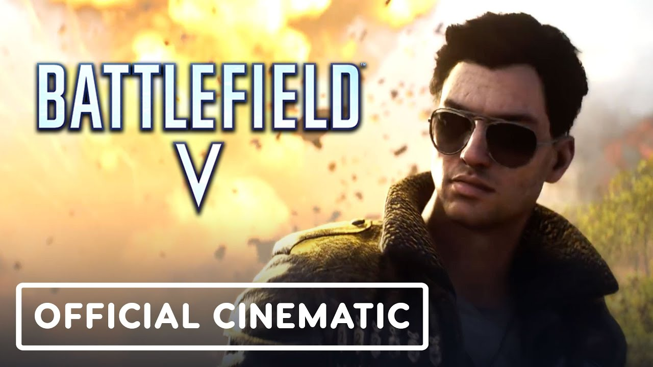 Battlefield V: Elites - Trailer cinematográfico oficial de Steve Fisher + vídeo