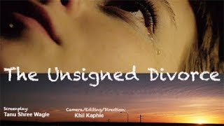 The Unsigned Divorce - Full Movie