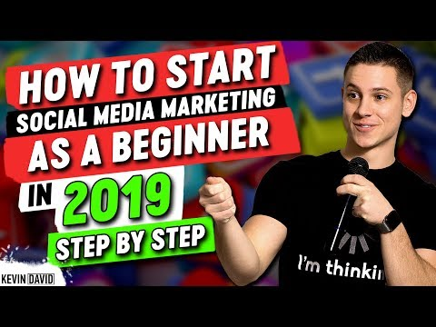 How To Start Social Media Marketing As A Beginner In 2019 - STEP BY STEP