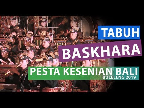 TABUH BASKHARA | Pesta Kesenian Bali Buleleng 2019