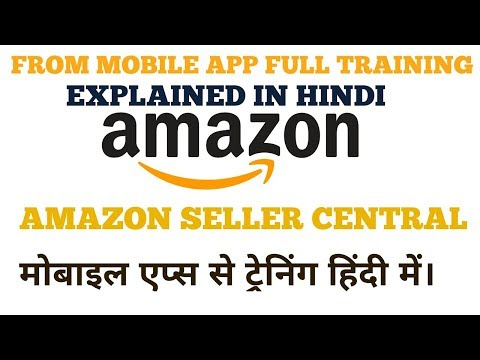 amazon-seller-central-mobile-app-full-training-explained-in-hindi-by-tech-aariz-techaariz