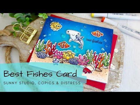 Best Fishes Card   Copics & Distress Oxide   Sunny Studio