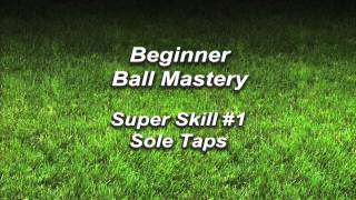 Mastery Monday - Learn Soccer / Football Skills #1 Sole Taps