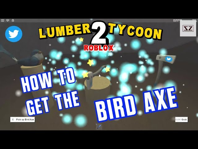 14 86 MB] How To Get The Bird Axe - Lumber Tycoon 2 - Roblox