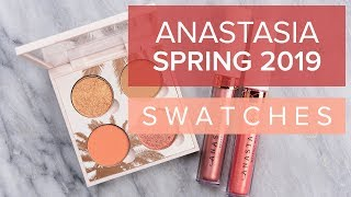 ANASTASIA THE COLLECTION: DAYTIME & SUNSET SWATCHES | Spring 2019 ♫