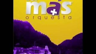la mas orquesta mujer sin nombre.wmv