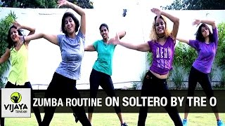 Zumba Routine on Soltero by Tre O | Zumba Dance Fitness | Choreographed by Vijaya Tupurani