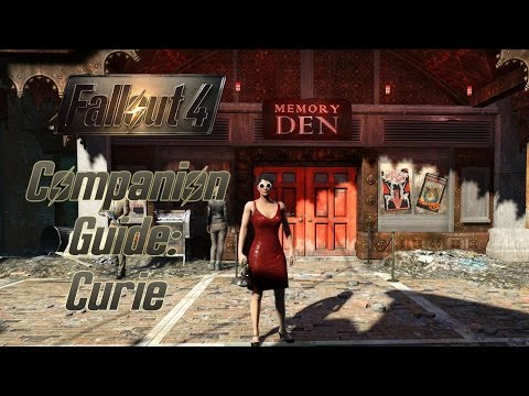 Fallout 4 Companion Guide: Curie