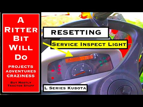 SERVICE INSPECT LIGHT ON TRACTOR (Kubota Grand L Series)