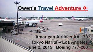 American Airlines AA 170 Tokyo Narita to Los Angeles on Boeing 777-200ER