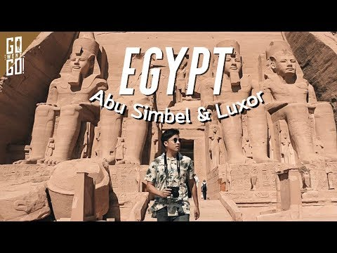 Abu Simbel และ Luxor | Egypt EP.5 | gowentgo