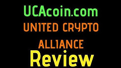 UCAcoin.com UNITED CRYPTO ALLIANCE Review