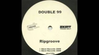 Double 99 - RIP Groove (Count Remix)