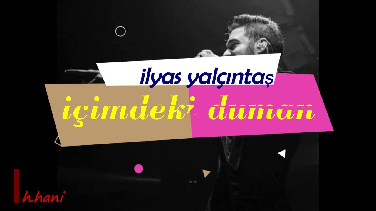 ایلیاس یالچینتاش ترجمه آهنگ ترکی Ilyas Yalcintas Icimdeki Duman ترجمه ی بهترین آهنگهای ترکیه Chords Chordify